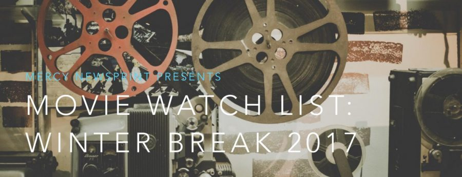 Movie watch list: winter break 2017