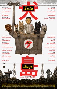 Theatrical release poster for Isle of Dogs (photo: Fair Use Wikipedia and Fox Searchlight Pictures)